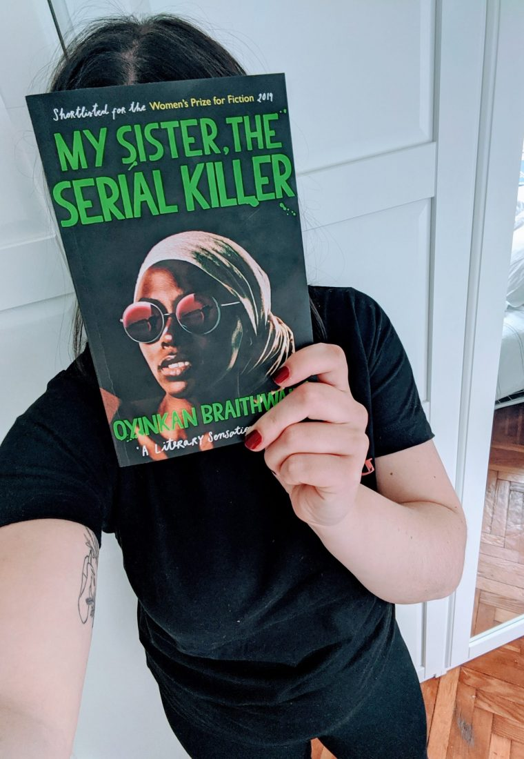 My Sister, the Serial Killer – Oyinkan Braithwaite